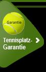 Tennisplatzgarantie